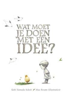 Wat moet je doen met een idee