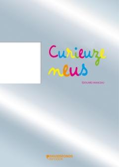 Curieuzeneus-2